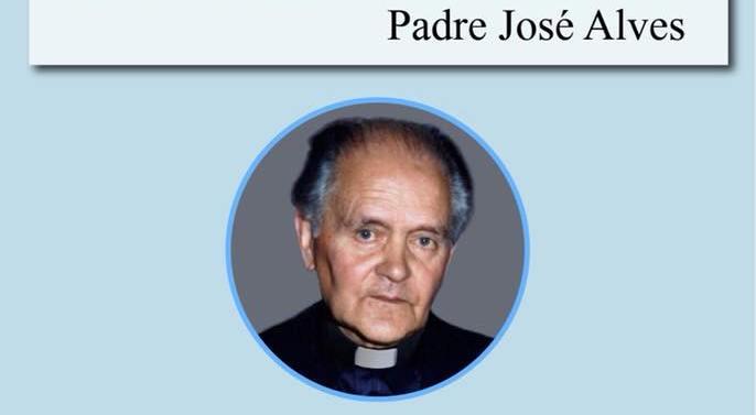 COMEMORAÇÃO DO CENTENÁRIO DE NASCIMENTO DO PADRE JOSÉ ALVES, ANTIGO PROVEDOR DA MISERICÓRDIA | 21 DE AGOSTO